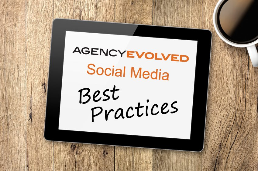 AgencyEvolved's Social Media Best Practices Guide